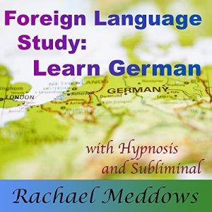 Focus to Learn German Faster Audiobook By Joel Thielke cover art