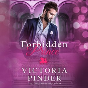Forbidden Prince Audiobook By Victoria Pinder cover art