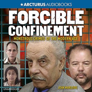 Forcible Confinement Audiobook By John Marlowe cover art