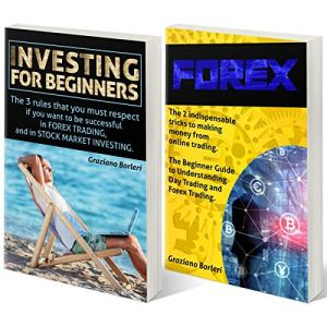 """Forex - Guide to Trading for Beginners: Collection of Two Books: Book 1 - """"Forex"""", Book 2 - """"Guide to Trading for Beginners"""" Audiobook By Graziano Borleri cover art"""