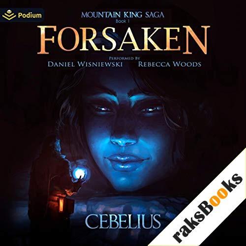 Forsaken Audiobook By Cebelius cover art