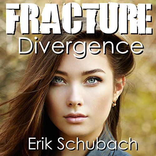 Fracture: Divergence Audiobook By Erik Schubach cover art