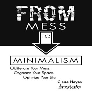 From Mess to Minimalism Audiobook By Instafo cover art