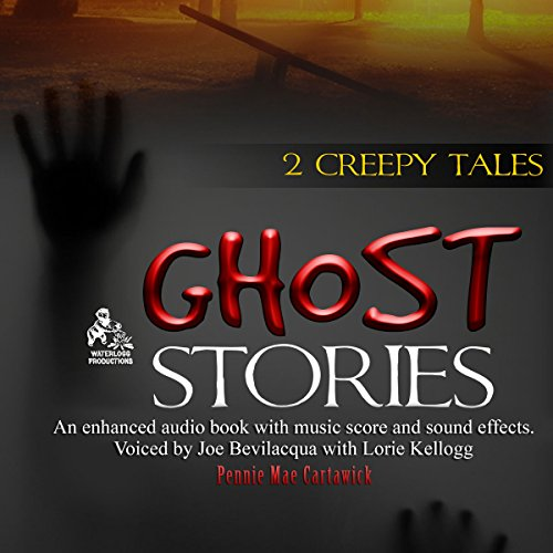 Ghost Stories Audiobook By Pennie Mae Cartawick cover art