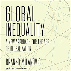 Global Inequality Audiobook By Branko Milanovic cover art