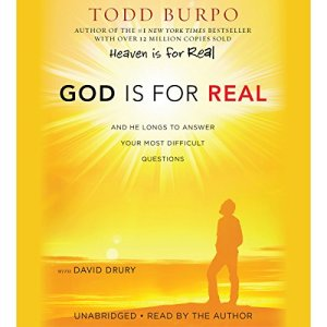 God Is for Real Audiobook By Todd Burpo, David Drury cover art