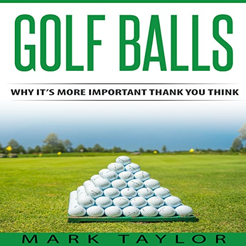 Golf Balls Audiobook By Mark Taylor cover art