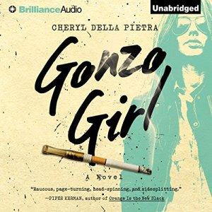 Gonzo Girl Audiobook By Cheryl Della Pietra cover art