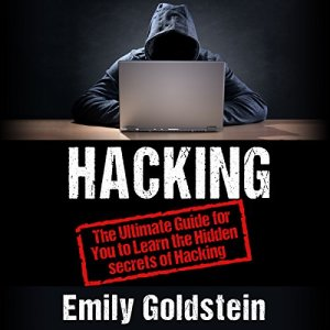 Hacking Audiobook By Emily Goldstein cover art