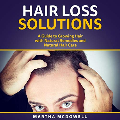 Hair Loss Solutions Audiobook By Martha McDowell cover art