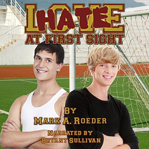 Hate at First Sight Audiobook By Mark A. Roeder cover art