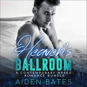 Heaven's Ballroom Audiobook By Aiden Bates cover art