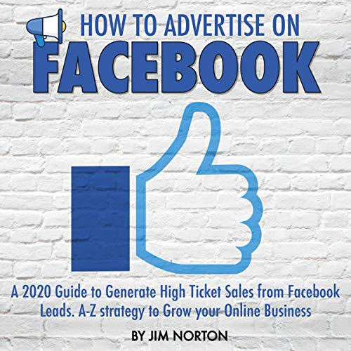 How to Advertise on Facebook Audiobook By Jim Norton cover art