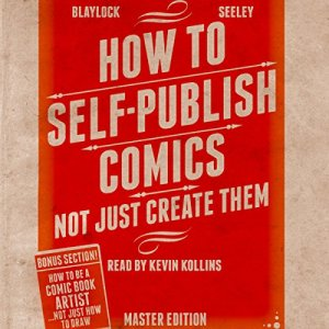 How to Self-Publish Comics Audiobook By Josh Blaylock cover art