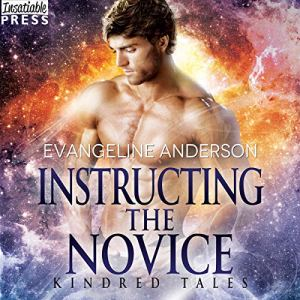 Instructing the Novice Audiobook By Evangeline Anderson cover art