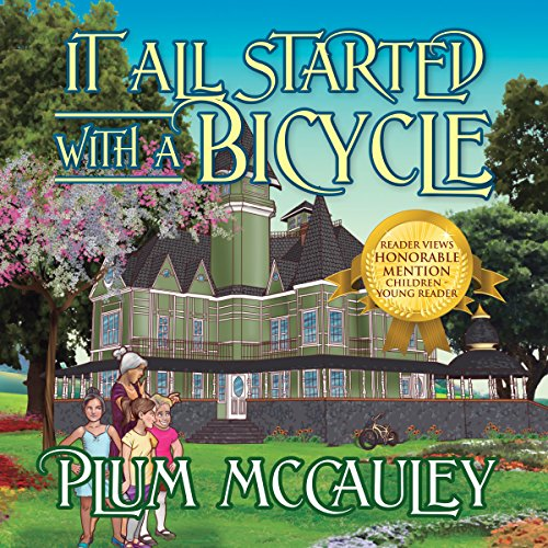 It All Started with a Bicycle Audiobook By Plum McCauley cover art