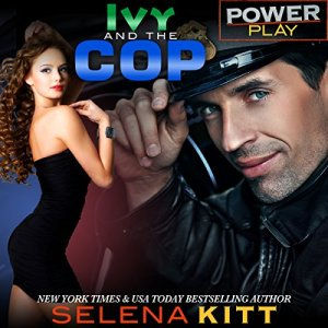 Ivy and the Cop Audiobook By Selena Kitt cover art