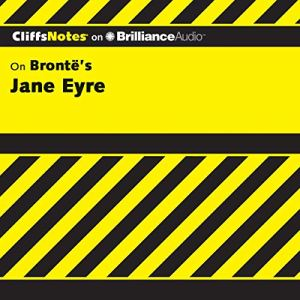 Jane Eyre: CliffsNotes Audiobook By Karin Jacobson Ph.D. cover art
