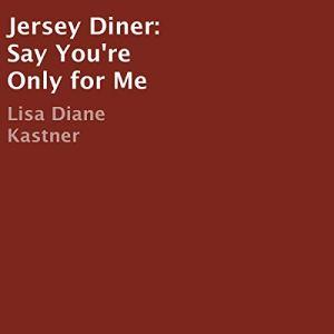 Jersey Diner Audiobook By Lisa Diane Kastner cover art