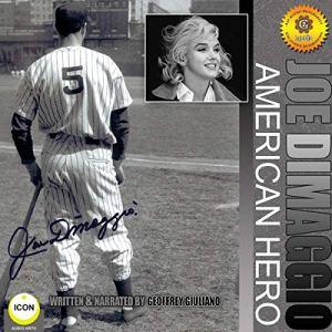 Joe DiMaggio - American Hero Audiobook By Geoffrey Giuliano cover art