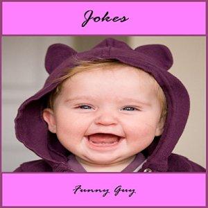 Jokes: Clean Jokes Audiobook By Funny Guy cover art