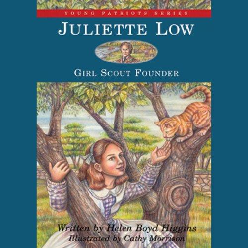 Juliette Low Audiobook By Helen Boyd Higgins cover art