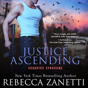 Justice Ascending Audiobook By Rebecca Zanetti cover art