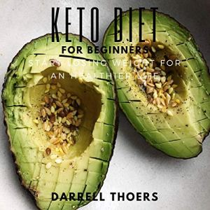Keto Diet for Beginners Audiobook By Darrell Thoers cover art
