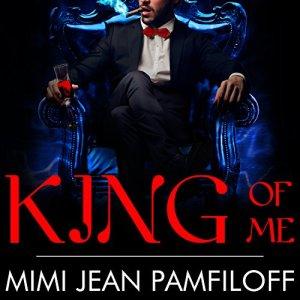 King of Me Audiobook By Mimi Jean Pamfiloff cover art