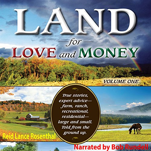 Land for Love and Money (Vol. 1) Audiobook By Reid Lance Rosenthal cover art
