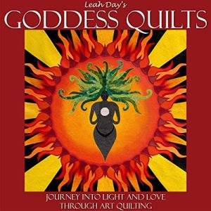 Leah Day's Goddess Quilts Audiobook By Leah Day cover art