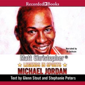 Legends in Sports: Michael Jordan Audiobook By Matt Christopher cover art