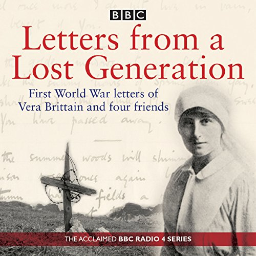 Letters from a Lost Generation Audiobook By Mark Bostridge, Alan Bishop cover art