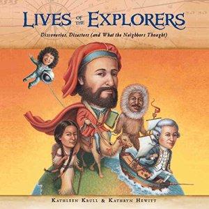 Lives of the Explorers Audiobook By Kathleen Krull cover art