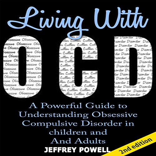 Living with OCD, 2nd Edition Audiobook By Jeffrey Powell cover art