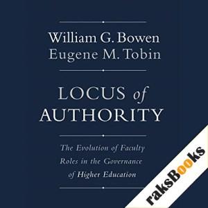 Locus of Authority Audiobook By William G. Bowen, Eugene M. Tobin cover art