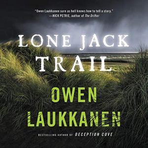 Lone Jack Trail Audiobook By Owen Laukkanen cover art