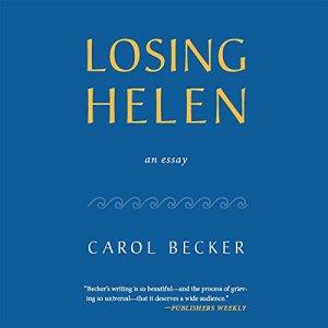 Losing Helen Audiobook By Carol Becker cover art