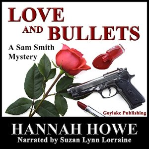 Love and Bullets Audiobook By Hannah Howe cover art