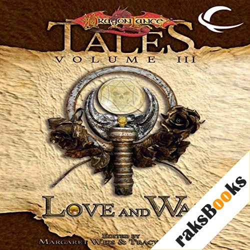 Love and War Audiobook By Margaret Weis (editor), Tracy Hickman (editor) cover art