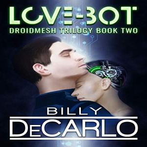 Love-Bot Audiobook By Billy DeCarlo cover art