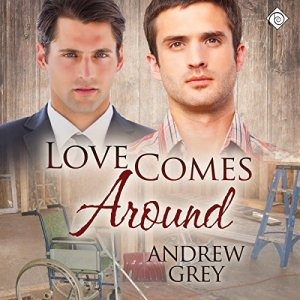 Love Comes Around Audiobook By Andrew Grey cover art