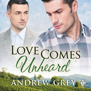 Love Comes Unheard Audiobook By Andrew Grey cover art