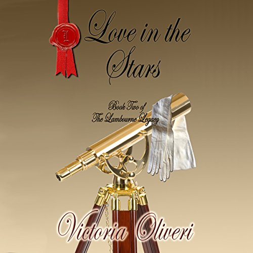 Love in the Stars Audiobook By Victoria Oliveri cover art