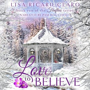 Love to Believe Audiobook By Lisa Ricard Claro cover art