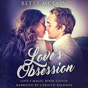 Love's Obsession Audiobook By Betty McLain cover art