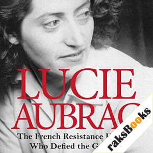 Lucie Aubrac Audiobook By Sian Rees cover art