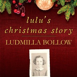 Lulu's Christmas Story Audiobook By Ludmilla Bollow cover art