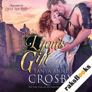 Lyon's Gift Audiobook By Tanya Anne Crosby cover art