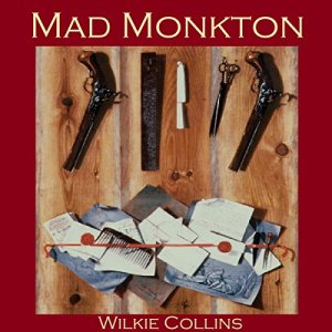 Mad Monkton Audiobook By Wilkie Collins cover art
